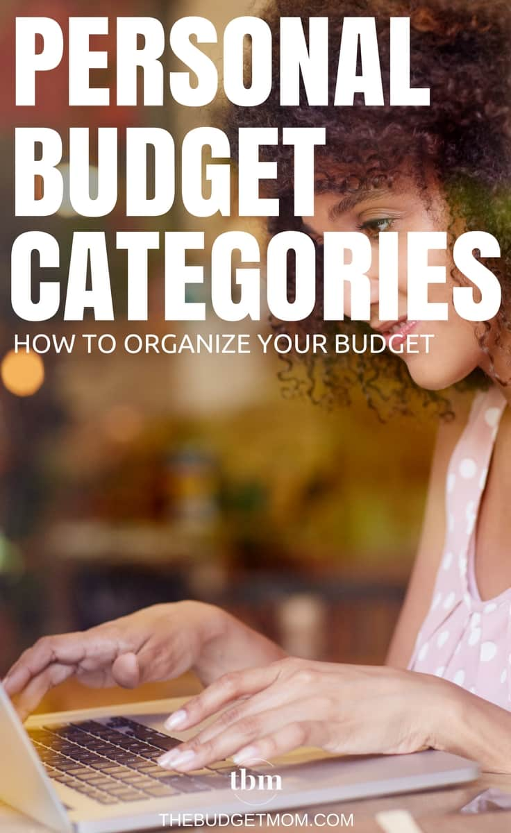 personal budget categories organizing your budget the budget mom