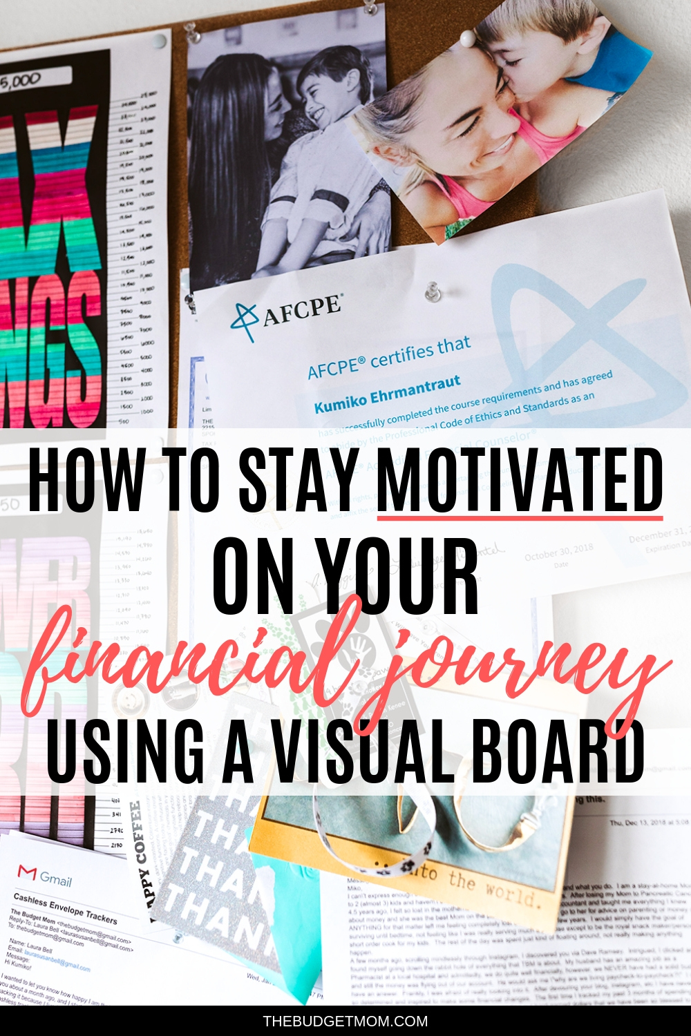 Your financial vision board can be the perfect tool for keeping you on track with your spending and saving goals. Seeing is believing, and this continual reminder in your line of sight will keep you motivated and focused on achieving your new reality. #debttips #savemoney #budget #visualboard